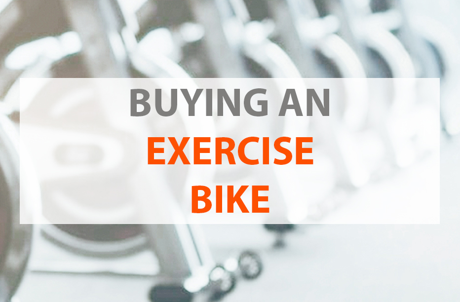 Buying an Exercise Bike
